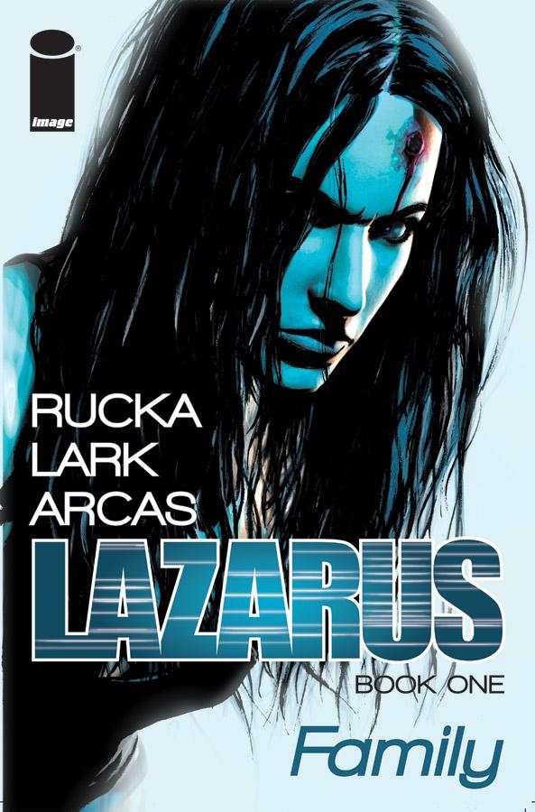 Lazarus: Family