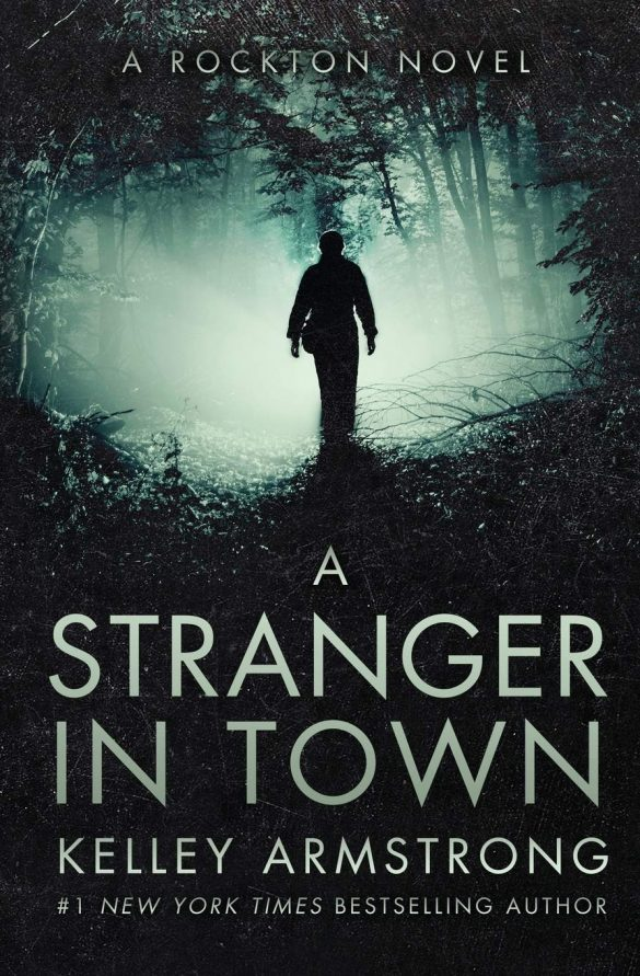 2nd - A Stranger in Town by Kelley Armstrong