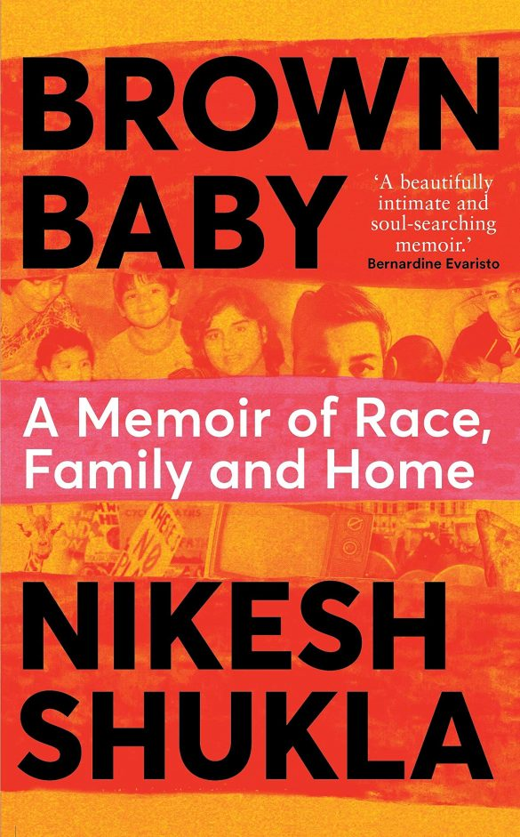 4th - Brown Baby by Nikesh Shukla