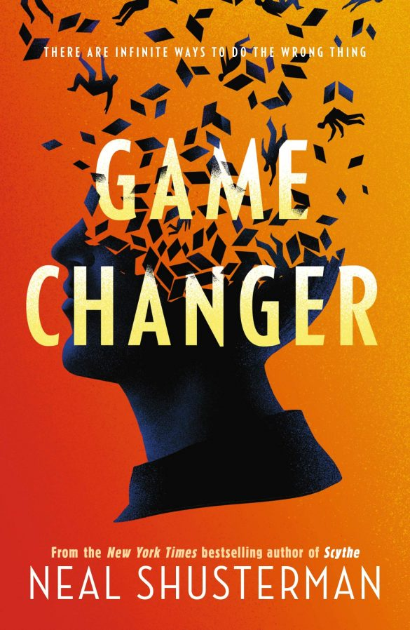 11th - Game Changer by Neal Shusterman