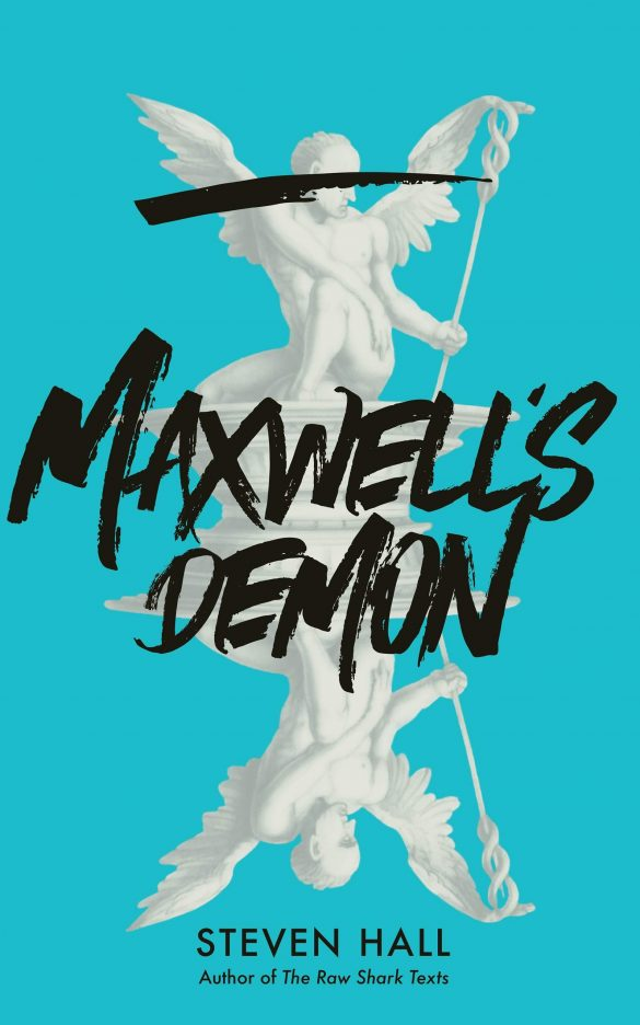 4th - Maxwell's Demon by Steven Hall