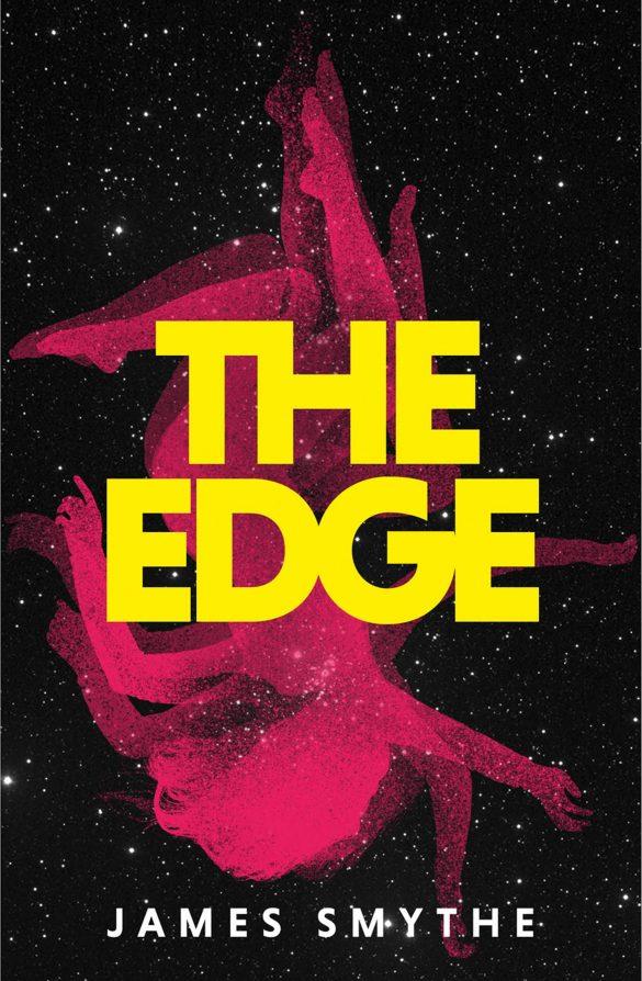18th - The Edge by James Smythe