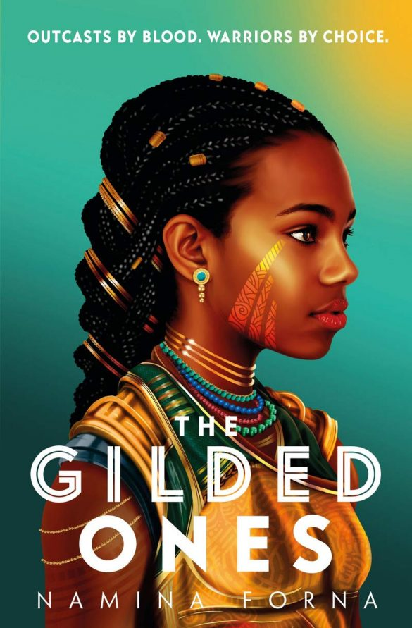 4th - The Gilded Ones by Namina Forna