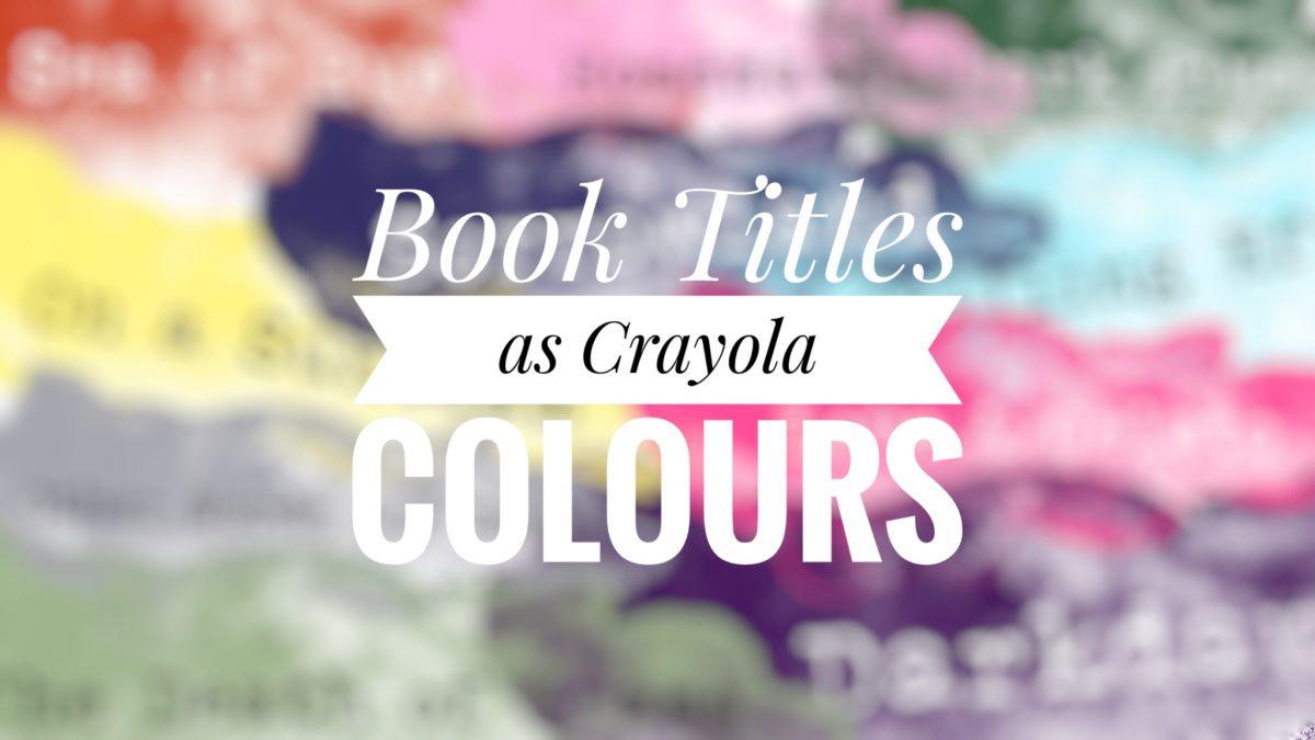 Top Ten Books as Crayola Colours