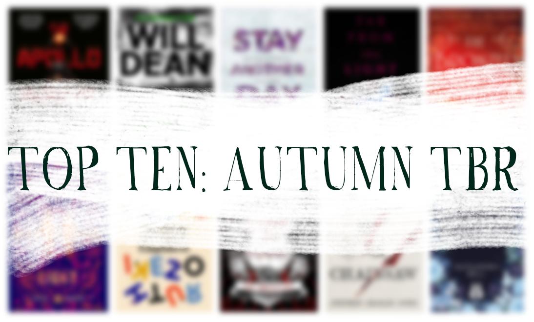 Top Ten: Autumn TBR
